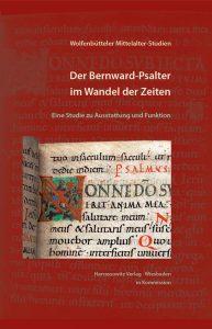 Der Bernward-Psalter im Wandel der Zeiten - Eine Studie zu Ausstattung und Funktion