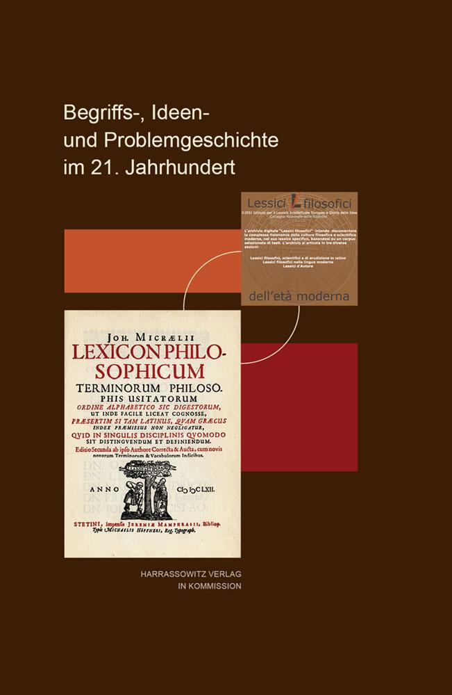 Begriffs-, Ideen- und Problemgeschichte im 21. Jahrhundert