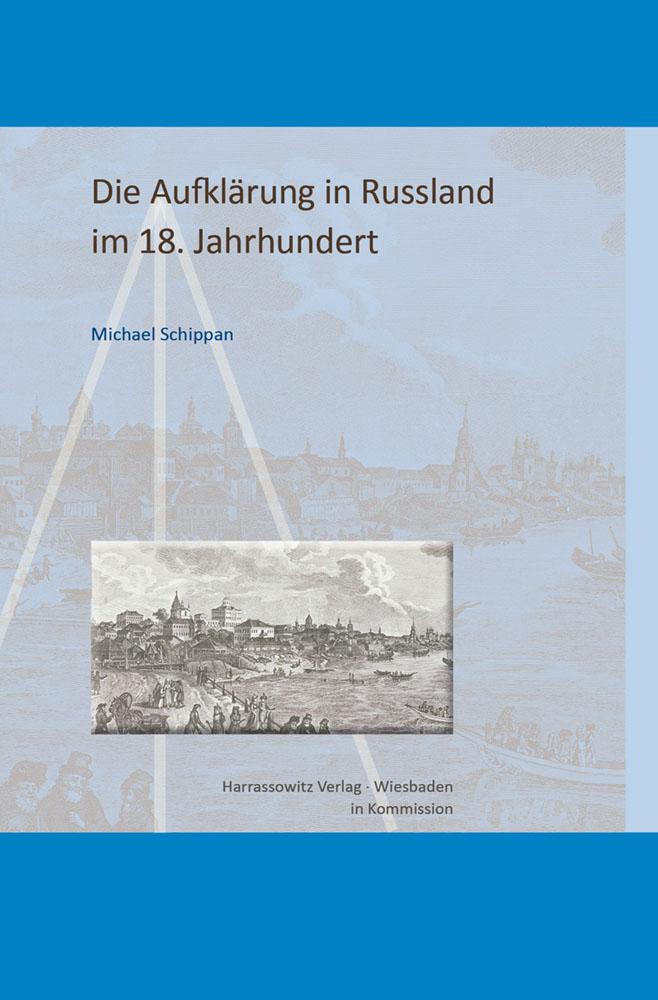 Die Aufklärung in Russland im 18. Jahrhundert