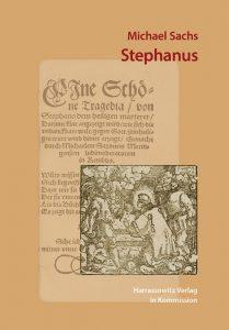 Frühneuzeitliche Märtyrerdramen - Stephanus