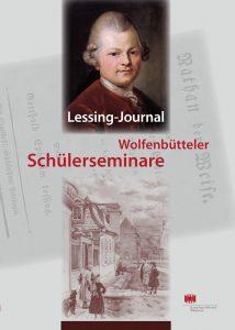 Lessing-Journal - Junge und jüngste Forscher auf Lessings Spuren in Wolfenbüttel - Wolfenbütteler Schülerseminare