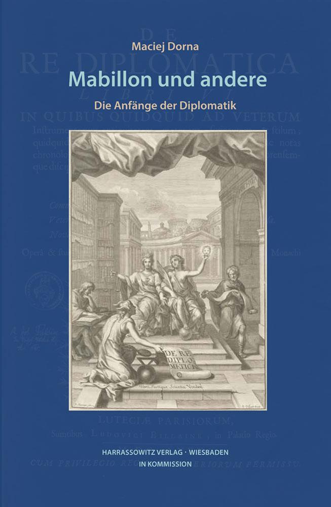 Mabillon und andere - Die Anfänge der Diplomatik