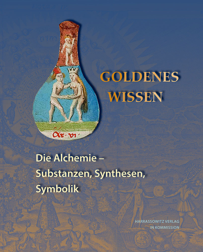 Goldenes Wissen. Die Alchemie − Substanzen, Synthesen, Symbolik