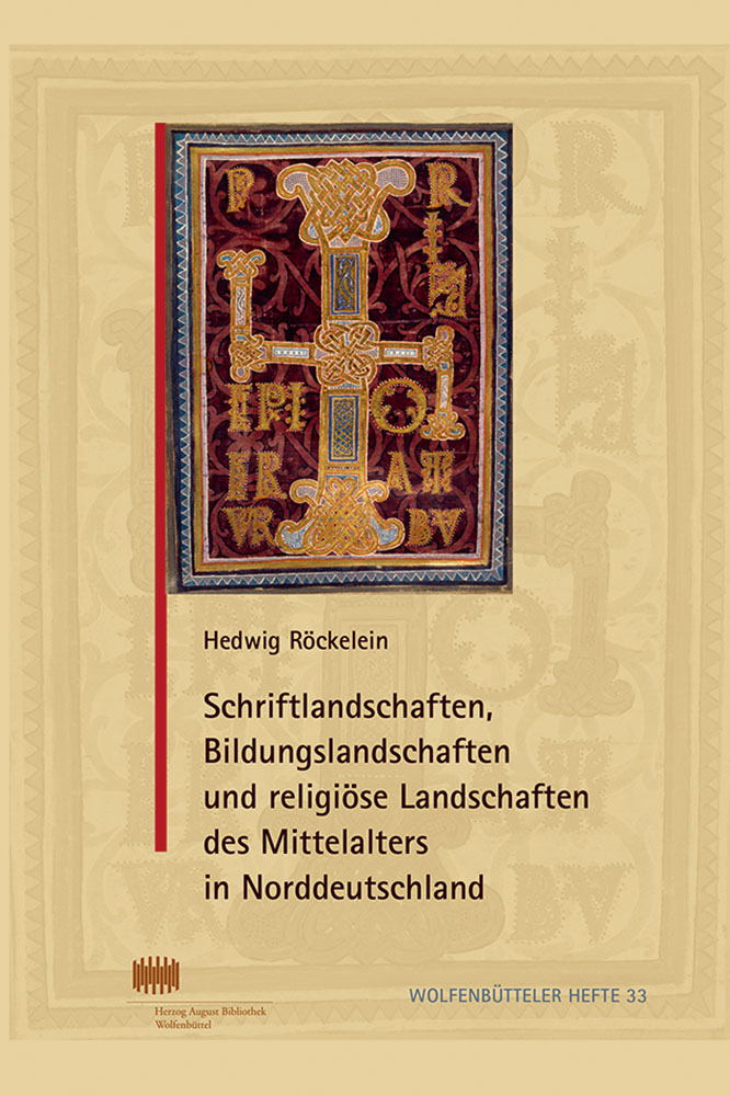 Schriftlandschaften, Bildungslandschaften und religiöse Landschaften des Mittelalters in Norddeutschland