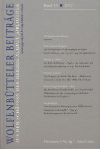 Wolfenbütteler Beiträge Bd. 15 Wolfenbütteler Beiträge Aus den Schätzen der Herzog August Bibliothek